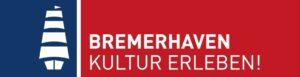 BREMERHAVEN Markenzeichen KULTUR ERLEBEN frei fuer DINA4